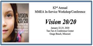 2020 Missouri Music Educators Association In-Service Workshop/Conference