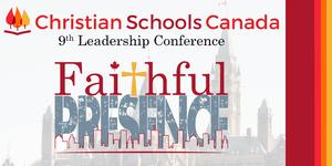 Christian Schools Canada Leadership Conference 2018